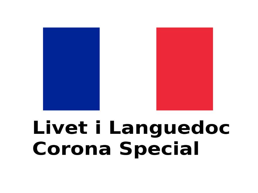 Livet i Languedoc – Corona Special